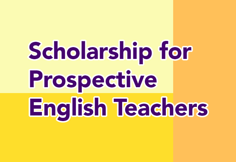 Scholarship for Prospective English Teachers